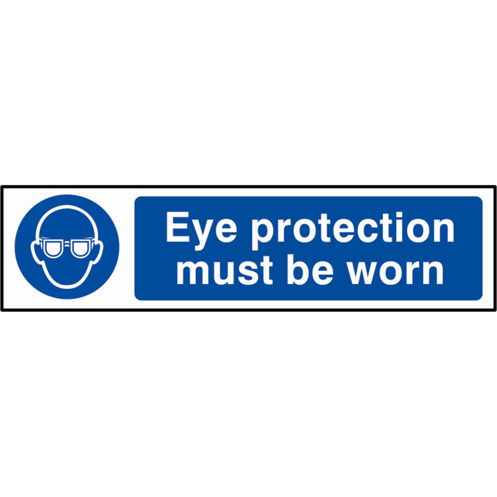 Tooled Up/Safety & Workwear/Safety/Scan 200 x 50mm PVC Sign - Eye Protection Must Be Worn
