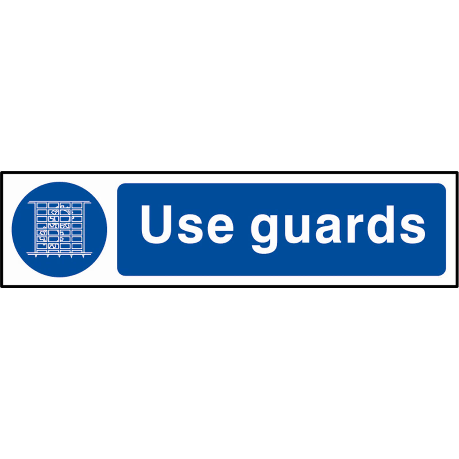 Tooled Up/Safety & Workwear/Safety/Scan 200 x 50mm PVC Sign - Use Guards
