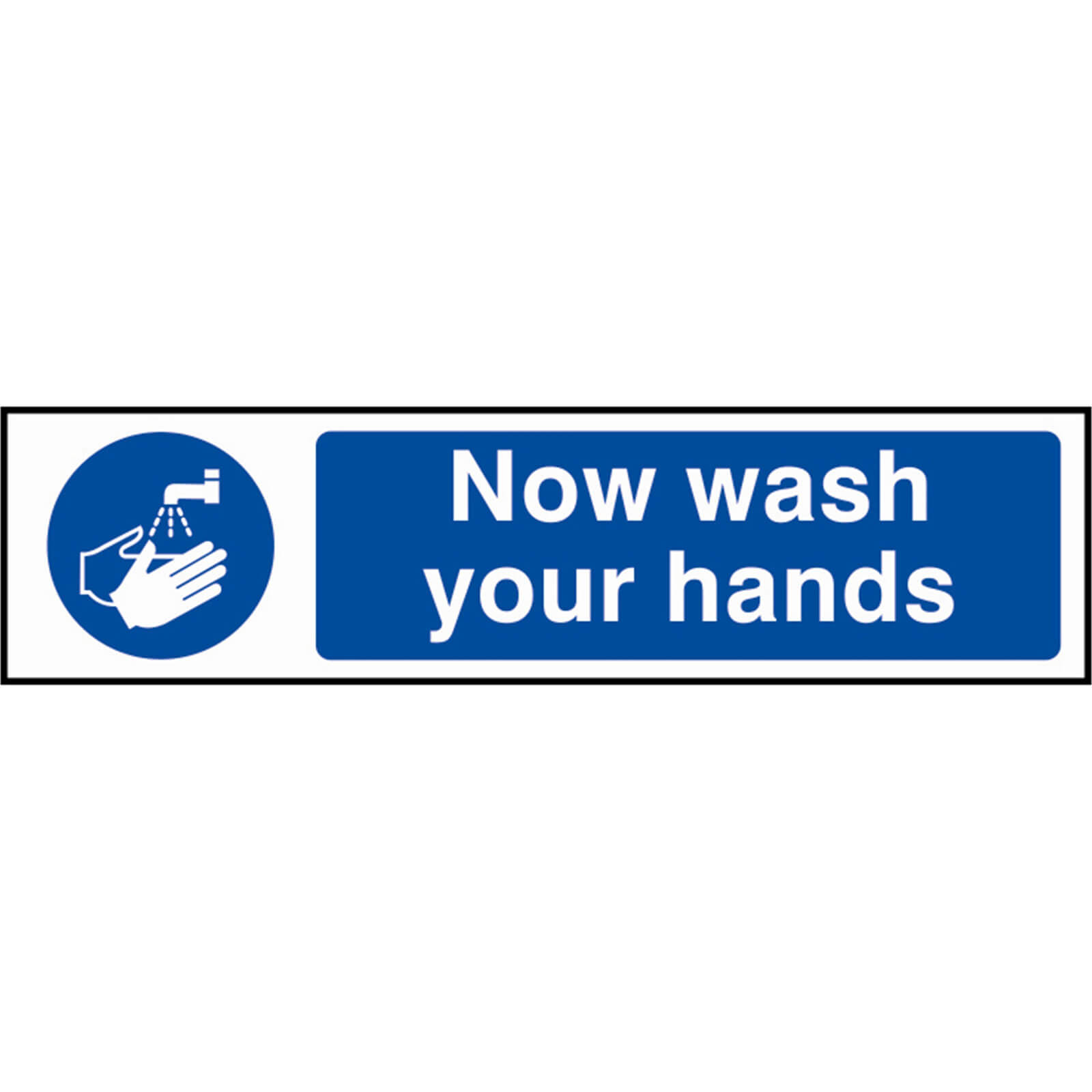 Tooled Up/Safety & Workwear/Safety/Scan 200 x 50mm PVC Sign - Now Wash Your Hands