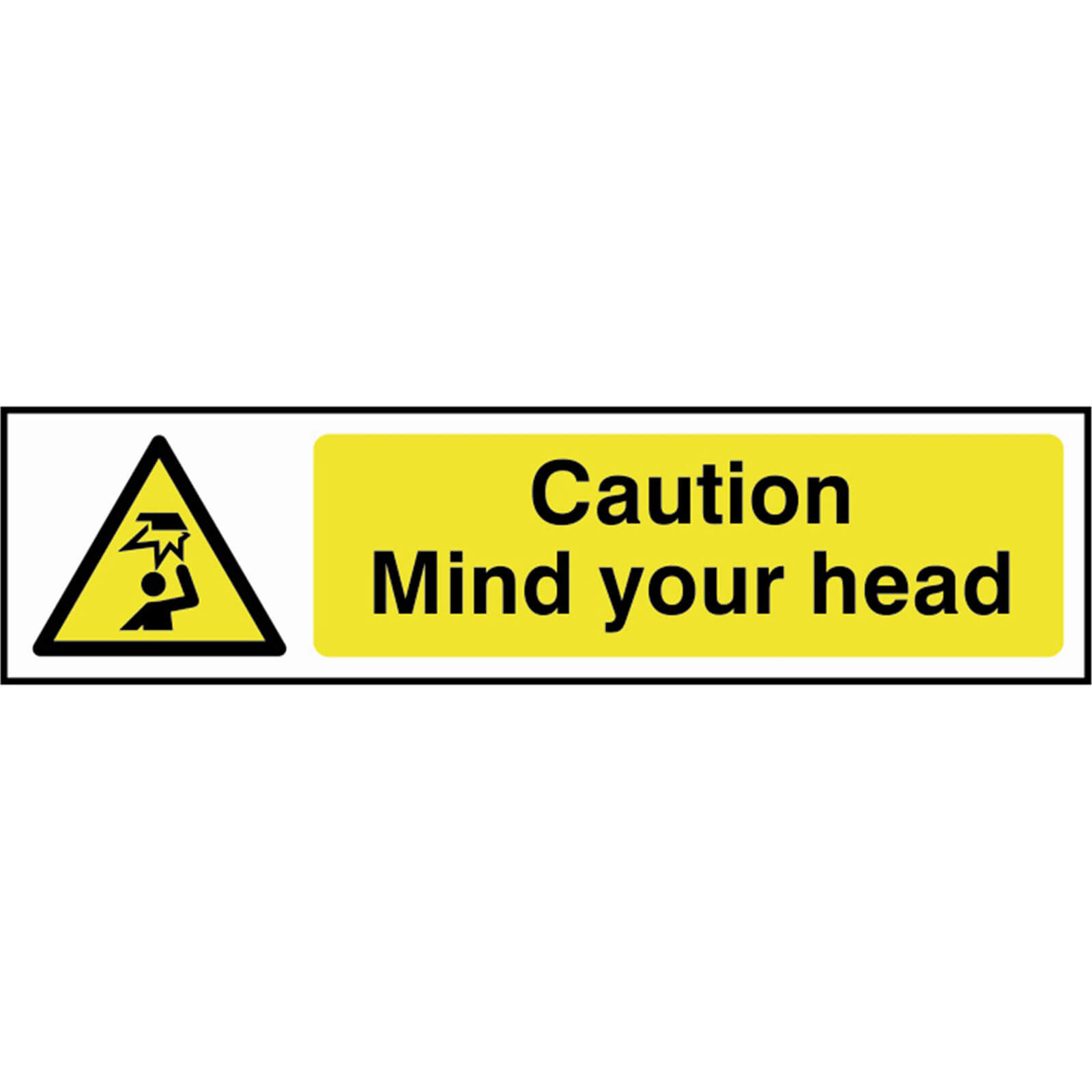Tooled Up/Safety & Workwear/Safety/Scan 200 x 50mm PVC Sign - Caution Mind Your Head