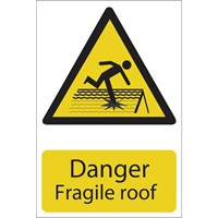 Draper Danger Fragile Roof Sign